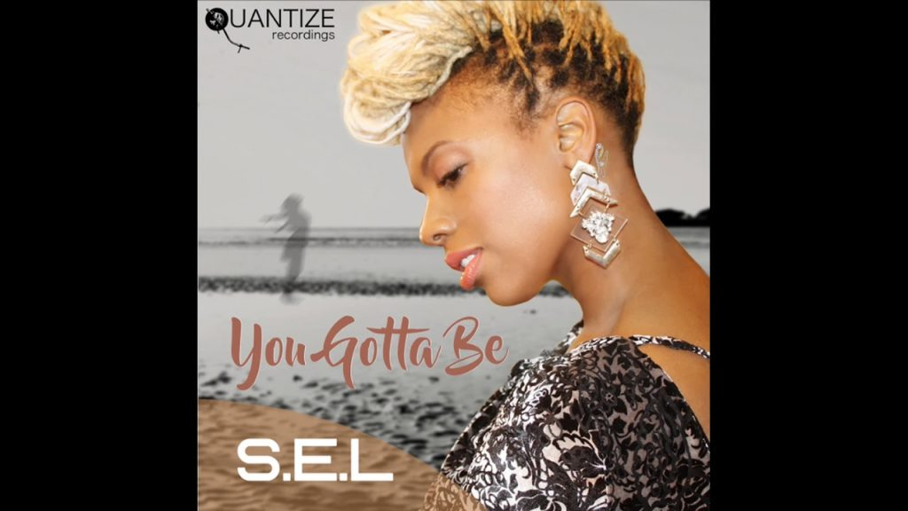 S.E.L - You Gotta Be (DJ Spen)