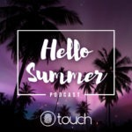 The Touch - Hello Summer