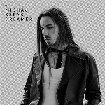 Michał Szpak - Dreamer