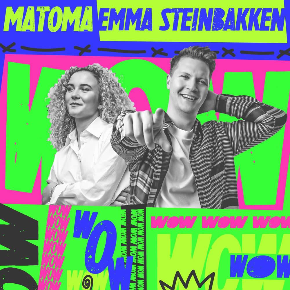 Matoma ft. Emma Steinbakken - WOW
