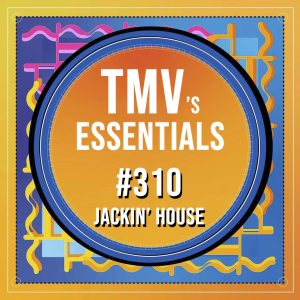 TMV's Essentials - Episode 310