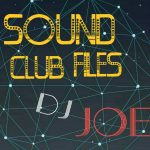 DJ JOE - SOUND CLUB FILES 002