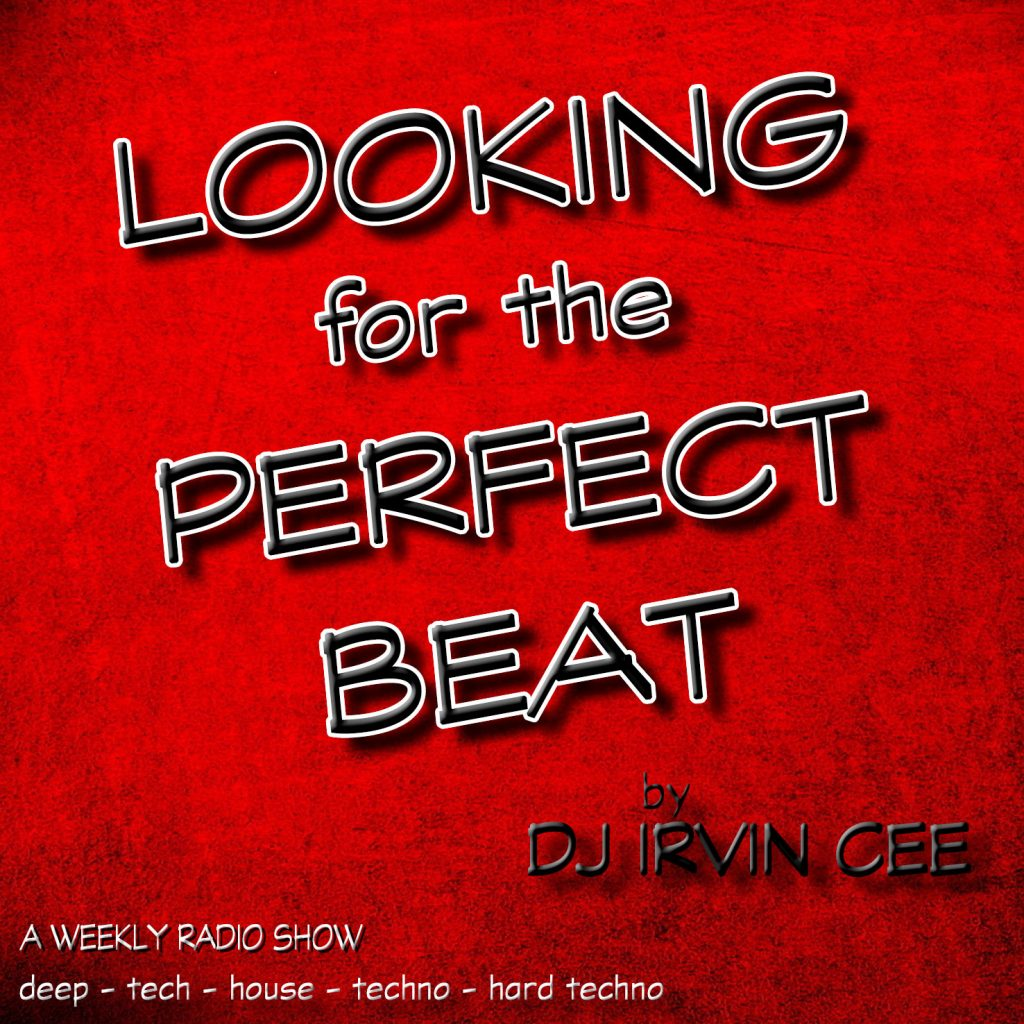 Irvin Cee - Looking For The Perfect Beat 202002