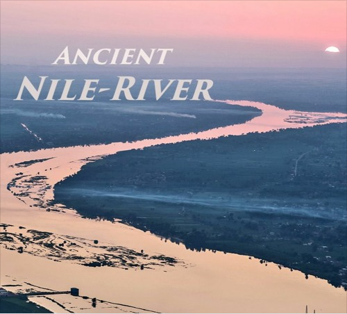 Ancient - Nile River